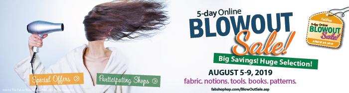 BlowOut Sale - August 5-9, 2019