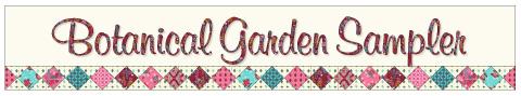 Botanical Garden Sampler