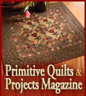 Primitive Quilts & Projects Magazine