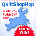 QuiltShop Hop - Enter to Win!