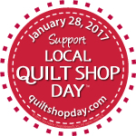150-Quilt Shop Day
